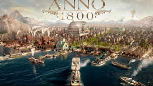 Anno 1800 Game Download Free For PC