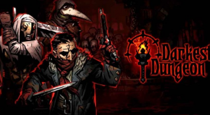 Darkest Dungeon Game Download For PC Free !!