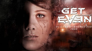 Get Even PC Game Download For Free
