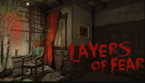 Layers of Fear Free Game Download