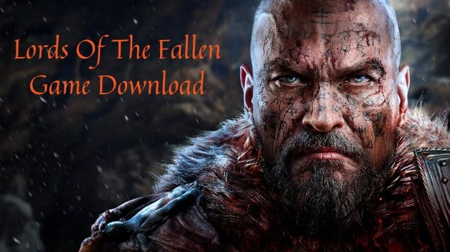 Lords Of The Fallen Game Download Free