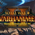 ocean of games - Total War: WARHAMMER 2 Game Download For PC Free