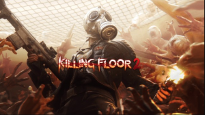 killing floor 2 Game Download Free