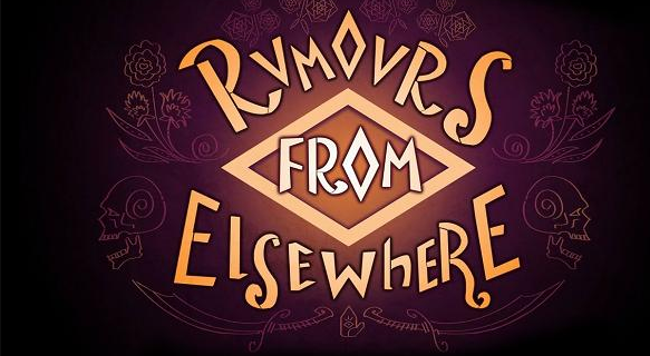 Rumors From Elsewhere Free Download